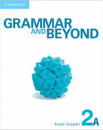 Grammar and Beyond Level 2 Student's Book A and Online Workbook Pack - Randi Reppen