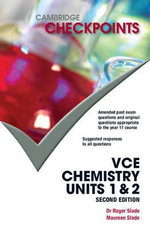 Cambridge Checkpoints VCE Chemistry Units 1 & 2 : 2nd Edition - Roger Slade