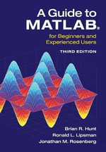A Guide to MATLAB : For Beginners and Experienced Users - Brian R. Hunt