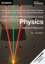 Cambridge International as and a Level Physics Teacher's Resource CD-ROM : Cambridge International Examinations - David Sang