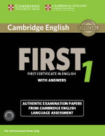Cambridge English First 1 for Revised Exam from 2015 Student's Book Pack (Student's Book with Answers and Audio CDs (2)) : Authentic Examination Papers from Cambridge English Language Assessment
