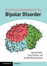 Functional Remediation for Bipolar Disorder - Eduard Vieta