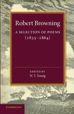 A Selection of Poems : 1835-1864 - Robert Browning