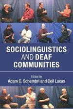 Sociolinguistics and Deaf Communities - Adam C. Schembri