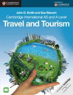 Cambridge International AS and A Level Travel and Tourism - John D. Smith