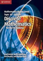 Mathematics Higher Level for the IB Diploma Option Topic 10 Discrete Mathematics - Paul Fannon