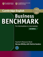 Business Benchmark Pre-intermediate to Intermediate BULATS and Business Preliminary Teacher's Resource Book - Norman Whitby