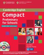 Compact Preliminary for Schools Student's Pack (Student's Book without Answers with CD-ROM, Workbook without Answers with Audio CD) - Sue Elliott