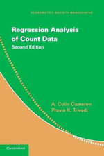 Regression Analysis of Count Data - A. Colin Cameron