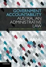Government Accountability : Australian Administrative Law - Judith Bannister
