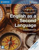 Cambridge IGCSE English as a Second Language Coursebook - Peter Lucantoni