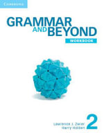 Grammar and Beyond Level 2 Online Workbook (Standalone for Students) Via Activation Code Card L2 Version : Grammar and Beyond - Lawrence J. Zwier