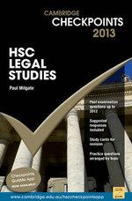 Cambridge Checkpoints 2013 HSC Legal Studies  : Cambridge Checkpoints - Paul Milgate
