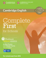 Complete First for Schools Workbook without Answers with Audio CD : Complete - Barbara Thomas