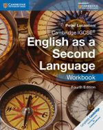 Cambridge IGCSE English as a Second Language Workbook - Peter Lucantoni