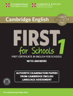 Cambridge English First for Schools 1 for Revised Exam from 2015 Student's Book Pack (Student's Book with Answers and Audio CDs (2)): 1 : Authentic Examination Papers from Cambridge English Language Assessment