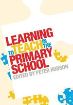 Learning to Teach in the Primary School : Technologies for Teaching and Assessing Writing