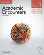 Academic Encounters Level 3 Student's Book Listening and Speaking with DVD : Life in Society - Kim Sanabria