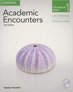 Academic Encounters Level 1 Student's Book Listening and Speaking with DVD: Level 1 : The Natural World - Yoneko Kanaoka