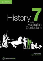 History for the Australian Curriculum Year 7 - Angela Woollacott