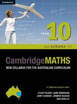 Cambridge Mathematics NSW Syllabus for the Australian Curriculum Year 10 5.1, 5.2 and 5.3 - Stuart Palmer