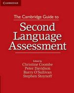 The Cambridge Guide to Second Language Assessment - Christine Coombe