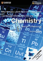 Cambridge International as and A Level Chemistry Teacher's Resource CD-ROM : Cambridge International Examinations - Mike Wooster