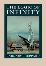 The Logic of Infinity - Barnaby Sheppard