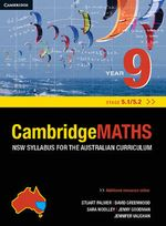 Cambridge Mathematics NSW Syllabus for the Australian Curriculum Year 9 5.1 and 5.2 - Stuart Palmer