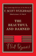 Fitzgerald : The Beautiful and Damned - F. Scott Fitzgerald