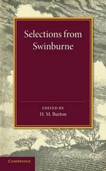 Selections from Swinburne - Algernon Charles Swinburne