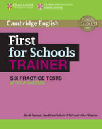 First for Schools Trainer Six Practice Tests without Answers : Authored Practice Tests - Sarah Dymond