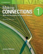 Making Connections Level 1 Student's Book : Skills and Strategies for Academic Reading - Jessica Williams