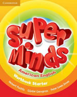 Super Minds American English Starter Workbook - Herbert Puchta