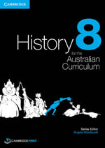 History for the Australian Curriculum Year 8 - Angela Woollacott