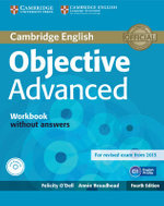 Objective Advanced Workbook without Answers with Audio CD - Felicity O'Dell