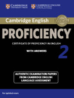 Cambridge English Proficiency 2 Student's Book with Answers : Authentic Examination Papers from Cambridge English Language Assessment - Victorian Association for Environmental Education