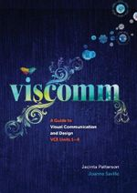 Viscomm : A Guide to Visual Communication Design - Jacinta Patterson