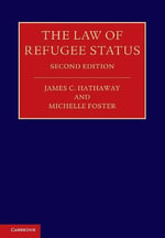 The Law of Refugee Status - James C. Hathaway