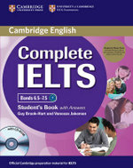 Complete IELTS Bands 6.5-7.5 Student's Pack (student's Book with Answers with CD-ROM and Class Audio CDs (2)) - Guy Brook-Hart