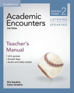Academic Encounters Level 2 Teacher's Manual Listening and Speaking : American Studies - Kim Sanabria