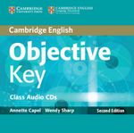 Objective Key Class Audio CDs (2) - Annette Capel