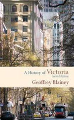 A History of Victoria - Geoffrey Blainey