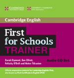 First for Schools Trainer Audio CDs - Sarah Dymond
