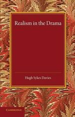 Realism in the Drama - Hugh Skyes Davies