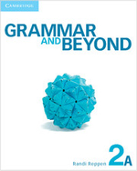 Grammar and Beyond Level 2 Student's Book A, Workbook A, and Writing Skills Interactive Pack - Randi Reppen