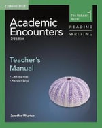 Academic Encounters Level 1 Teacher's Manual Reading and Writing : The Natural World - Jennifer Wharton