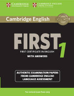 Cambridge English First 1 for Revised Exam from 2015 Student's Book with Answers : Authentic Examination Papers from Cambridge English Language Assessment