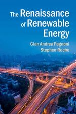 The Renaissance of Renewable Energy - Dr. Gian Andrea Pagnoni