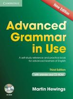Advanced Grammar in Use Book with Answers and CD-ROM : A Self-study Reference and Practice Book for Advanced Learners of English, with Answers - Martin Hewings